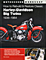 How to Rebuild and Restore Classic H-D Big Twins 1936-1964