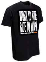 W&W WORK TO RIDE - RIDE TO WORK T-Shirts