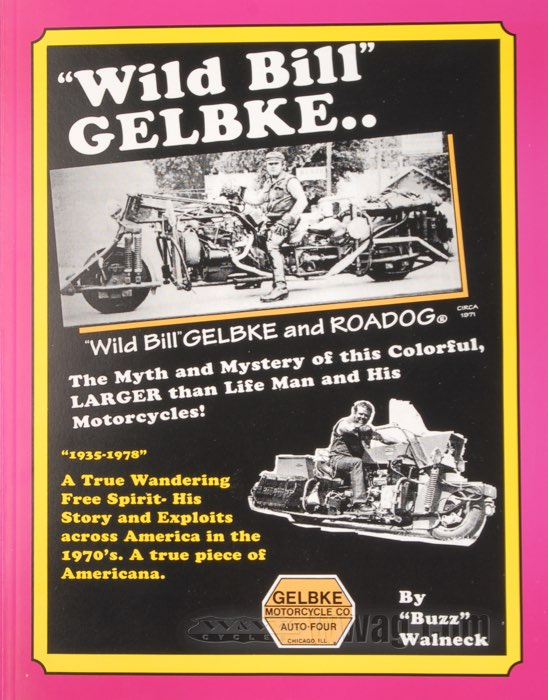 Wild Bill Gelbke Book