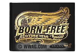 Born Free Motorcycle Show