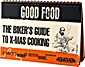 W&W Good Food Cooking Guide