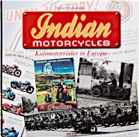 Indian Motorcycles - Cult Motorcycles in Europe